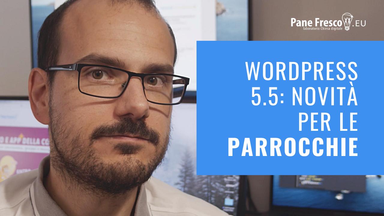 WordPress 5.5: novità per le parrocchie